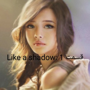 عکس Like a shadow